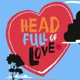 Head Full of Love