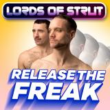 Lords Of Strut: Release The Freak