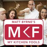 Matt Byrne's My Kitchen Fools