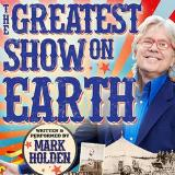 Mark Holden's Greatest Show on Earth
