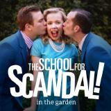 The School for Scandal in the Garden
