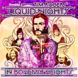 Tim Rogers: Liquid Nights In Bohemia Heights