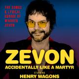 Zevon – Accidentally Like A Martyr