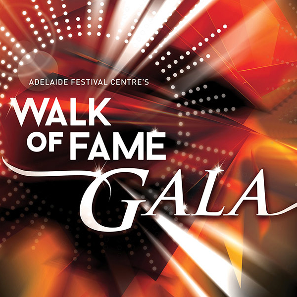 Adelaide Festival Centres Walk of Fame Gala