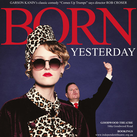 Born Yesterday Independent Theatre 2018