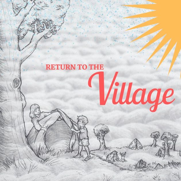Return to the Village 2019