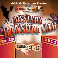 The Mistery Of The Hansom Cab Adelaide Repertory Theatre