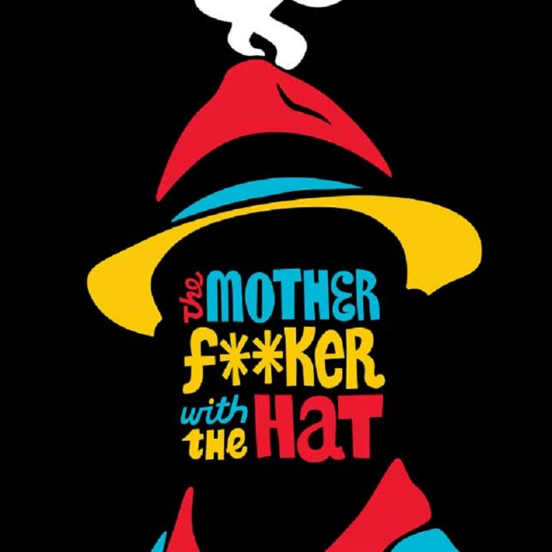 The Motherfu88er with the Hat adelaide fringe 2017