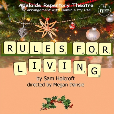 Rules For Living Adelaide Repertory Theatre 2018