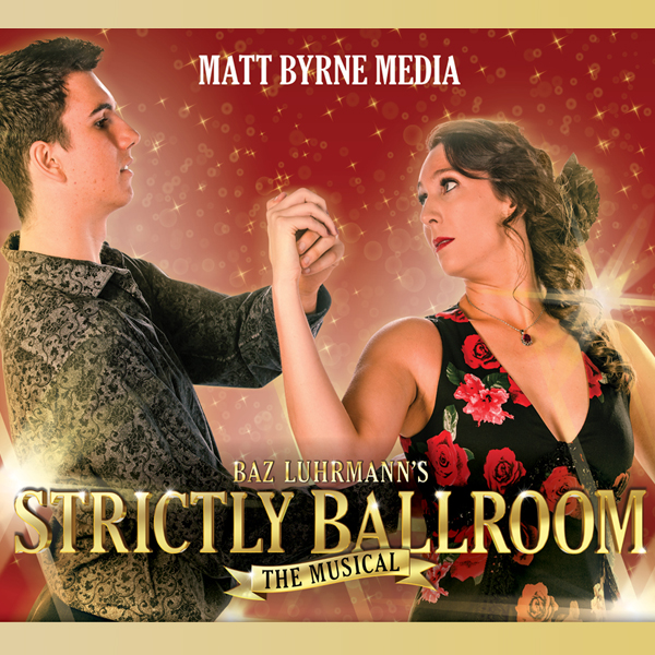 Strictly Ballroom MBM 2019