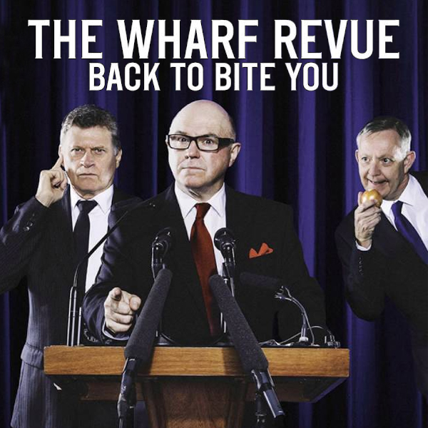 The Wharf Revue Back To Bite You 2016